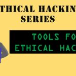Ethical Hacking Tools Part -2 AK