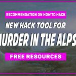 Murder In The Alps Hack Tool – New Cheats For FREE ENERGY