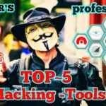 Top-5 Hacking softwares used by HACKERS