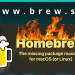 Efficient Tips (3) – Homebrew – How to Easily Manage Mac