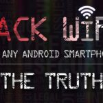 Hacking Wi-Fi with Android Smartphone: The REALITY