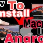 How To Install Mac OS In Android device Mac OS No risk