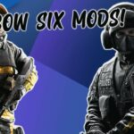 How To Mod Rainbow Six Siege
