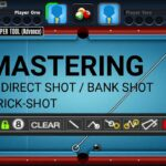 MASTERING BANK SHOT, INDIRECT SHOT, TRICK SHOT. 8 BALL POOL