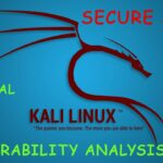 SECURE SHELL: Kali Linux Vulnerability Analysis Tool Ethical
