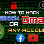 How To Hack Facebook, Gmail or Any Account? (Hacking Method No.1)