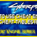 Cyberpunk 2077 Cheats – Cheat Engine for Beginners (How to Use