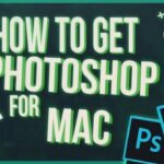 Download Photoshop for MAC FREE 2020 How to get Photoshop on MAC