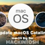 How To Upgrade MacOS Catalina To MacOS Big Sur (HACKINTOSH)