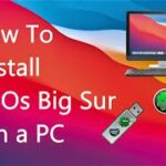 How to Install macOS Big Sur on any PC using Clover