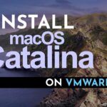 Install macOS Catalina on VMware New Method