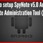 SpyNote V5 Download SpyNote Tutorial Best Android RAT Tool