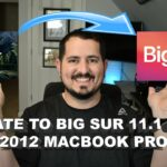 Tutorial Update MacOS Big Sur to 11.1 on a 2012 MacBook Pro