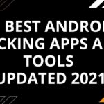 30 Best Android Hacking Apps And Tools Updated 2021 PyCodeHub