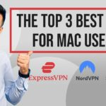 Best VPN For Mac Users 👌 Top 3 VPNs Made For Mac in 2021