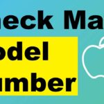 Checking Mac Model Number – How To Correctly Check Macbook Model