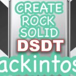 Learn to create DSDT and SSDT Tables for your HACKINTOSH 2021