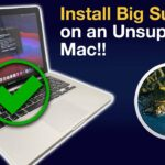 How to Install MacOS Big Sur 11 on an Unsupported Mac, iMac, Mac