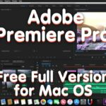 Download Adobe Premiere Pro for MAC OS X 2021 Free how to get