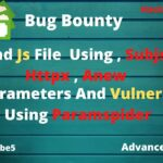 Find Js File using Subjs , Httpx , Anew Paramspider For