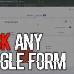 How To Hack Google Form