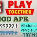 PLAY TOGETHER mod apk full hacked unlimited money and