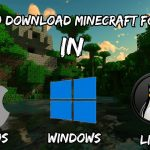 How To Download Minecraft For Free in Mac OS, Windows, Linux